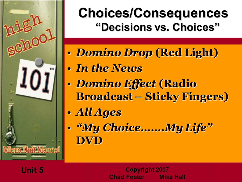 Choices/Consequences Decisions vs. Choices