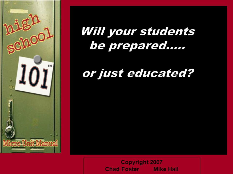 Will your students be prepared..... or just educated