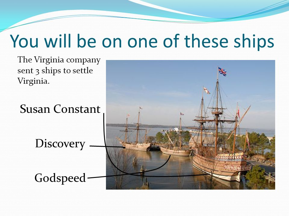 You will be on one of these ships