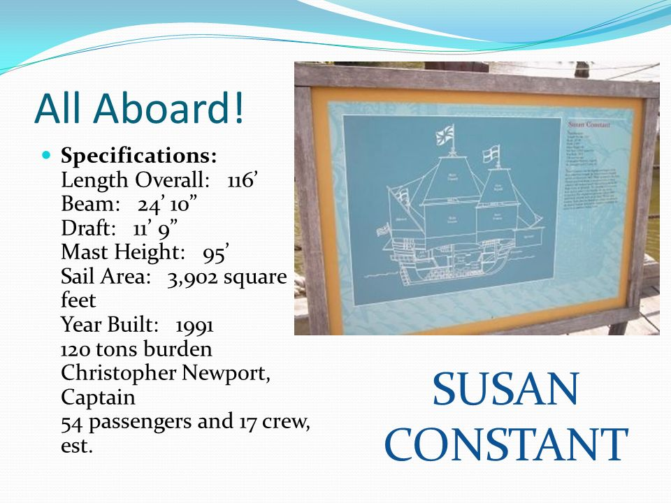 All Aboard! SUSAN CONSTANT