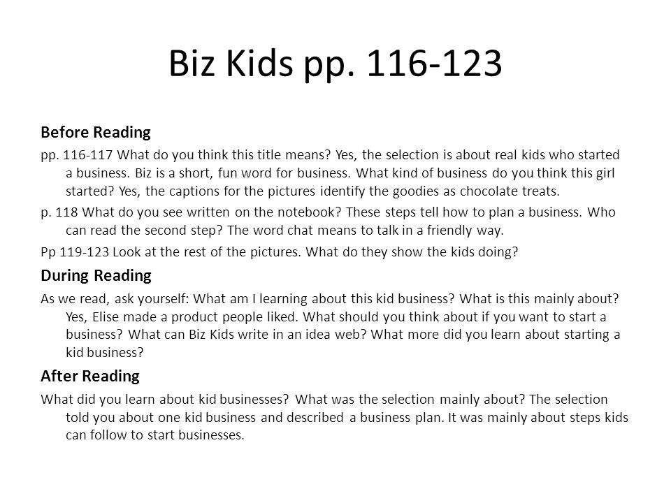 Biz Kids pp. 116-123 Before Reading During Reading After Reading