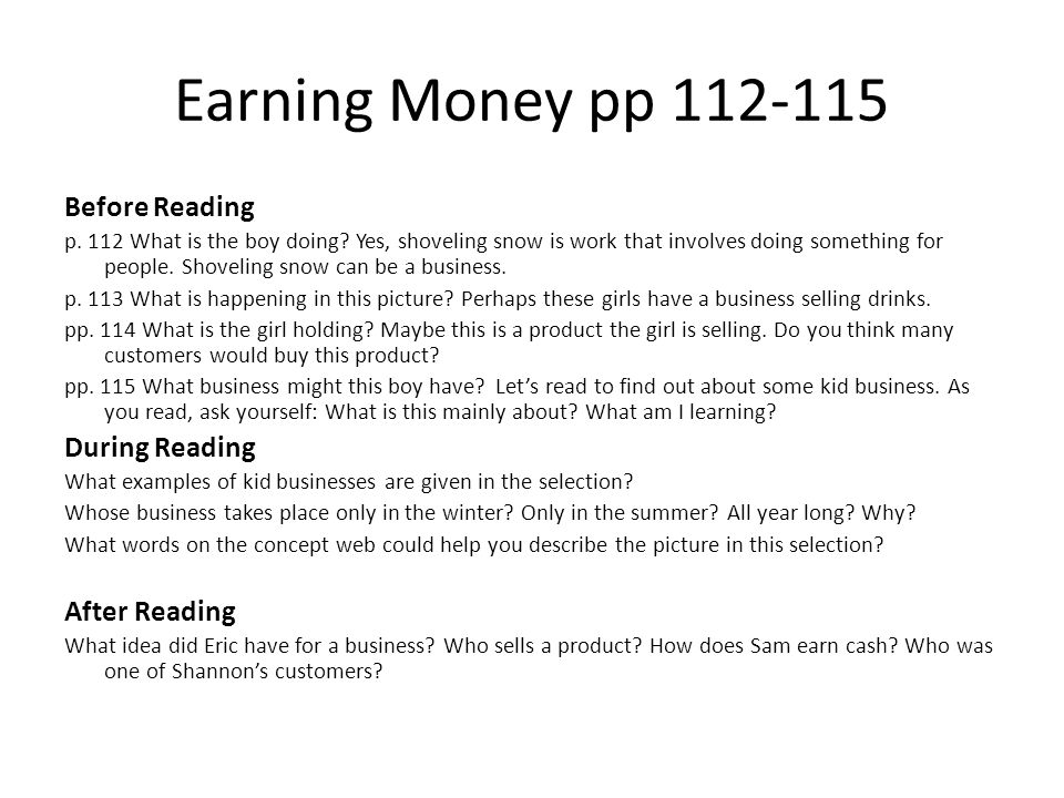 Earning Money pp 112-115 Before Reading During Reading After Reading