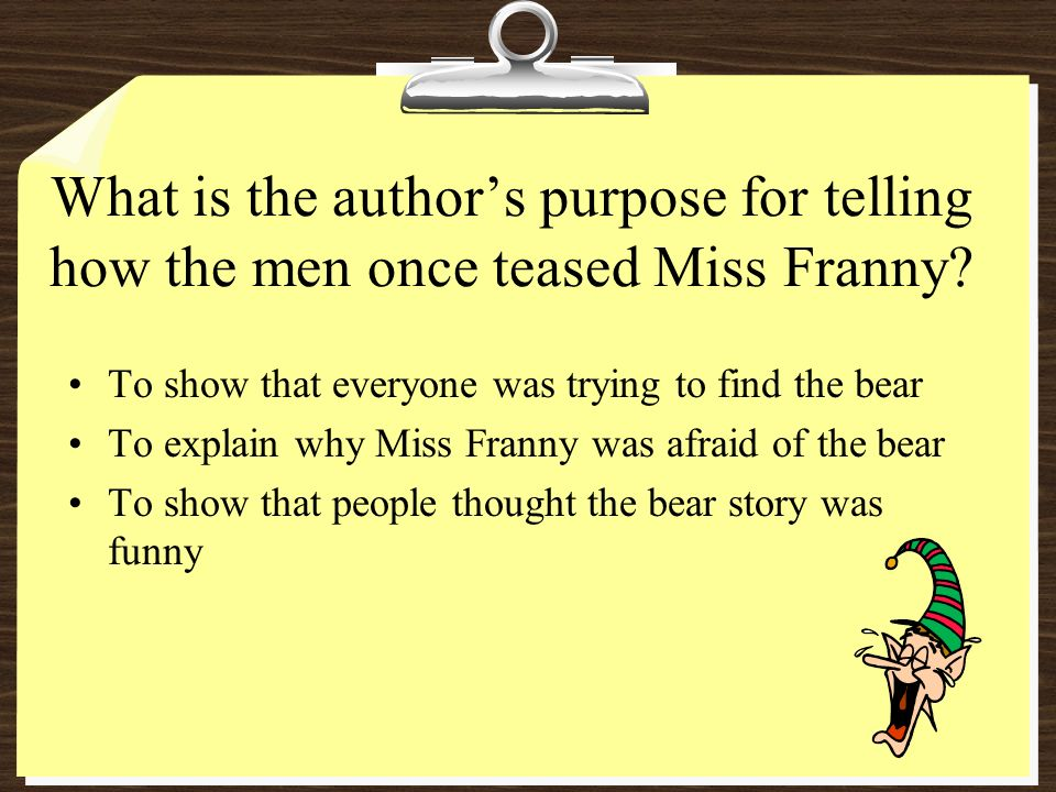 What is the author's purpose for telling how the men once teased Miss Franny