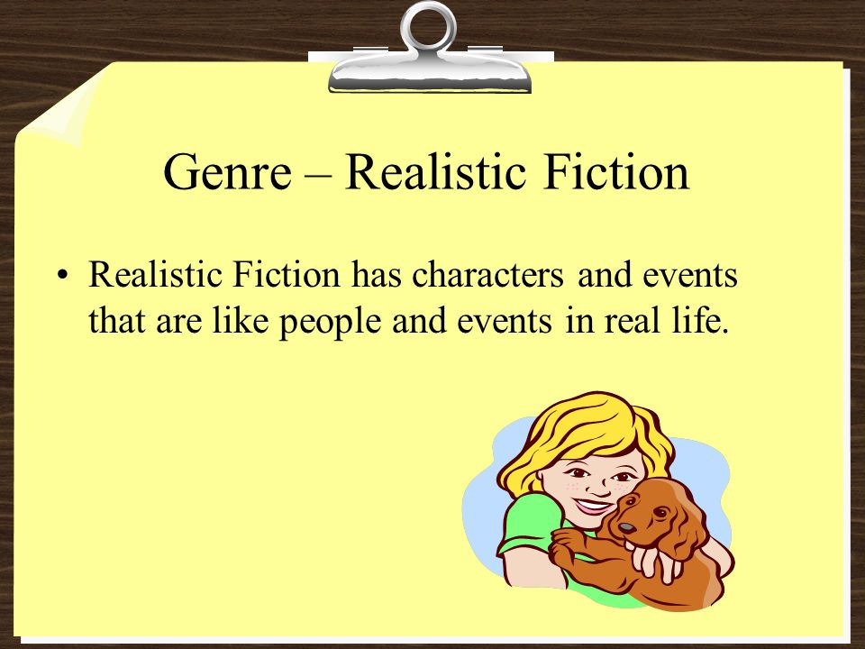 Genre – Realistic Fiction