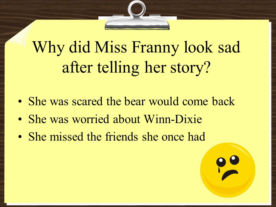Why did Miss Franny look sad after telling her story