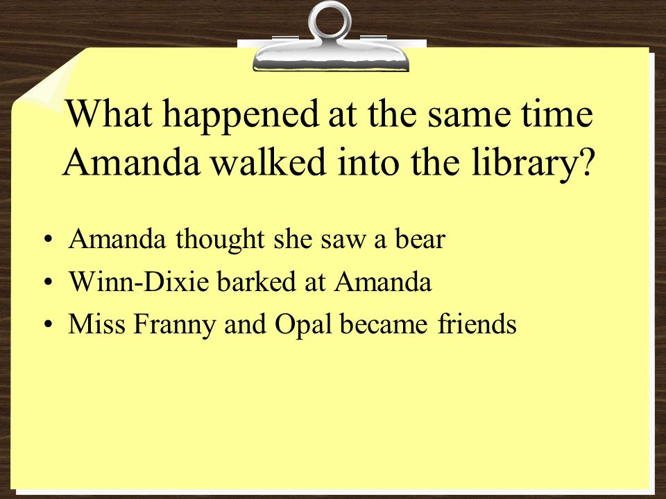 What happened at the same time Amanda walked into the library