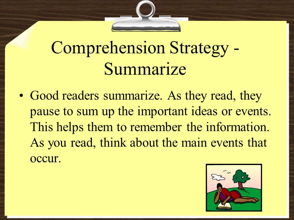 Comprehension Strategy - Summarize