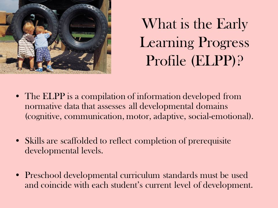 What is the Early Learning Progress Profile (ELPP)