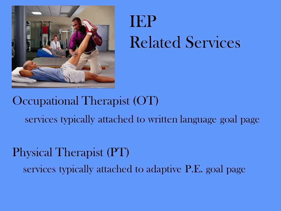 IEP Related Services Occupational Therapist (OT)