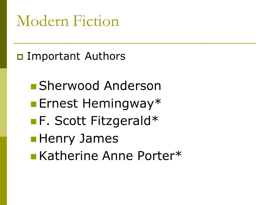 Modern Fiction Sherwood Anderson Ernest Hemingway*
