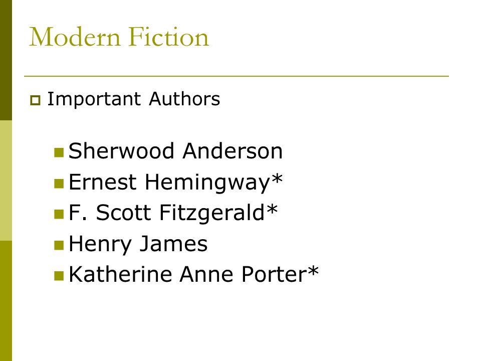 Modern Fiction Sherwood Anderson Ernest Hemingway*