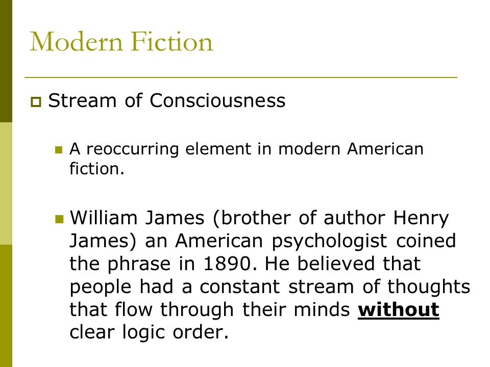 Modern Fiction Stream of Consciousness
