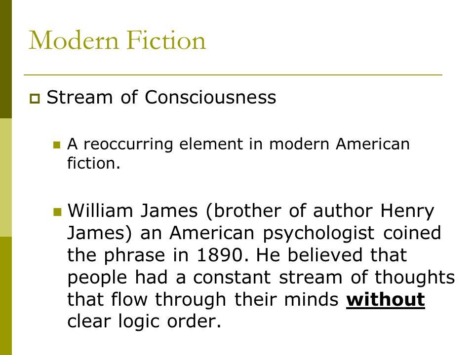 Modern Fiction Stream of Consciousness