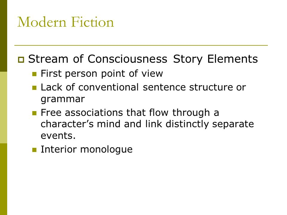 Modern Fiction Stream of Consciousness Story Elements