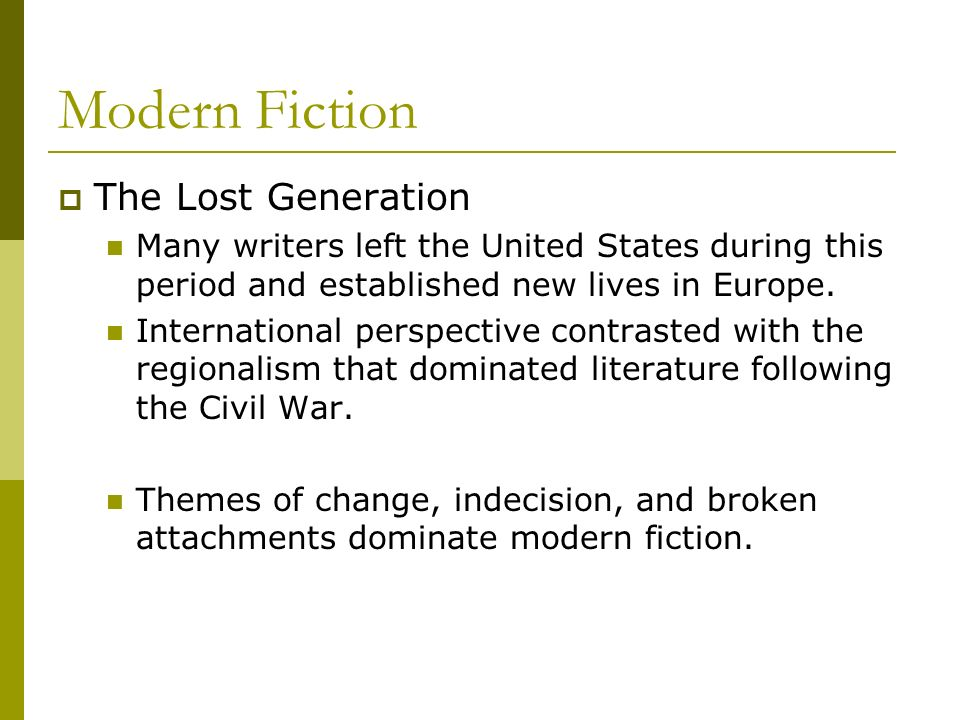 Modern Fiction The Lost Generation