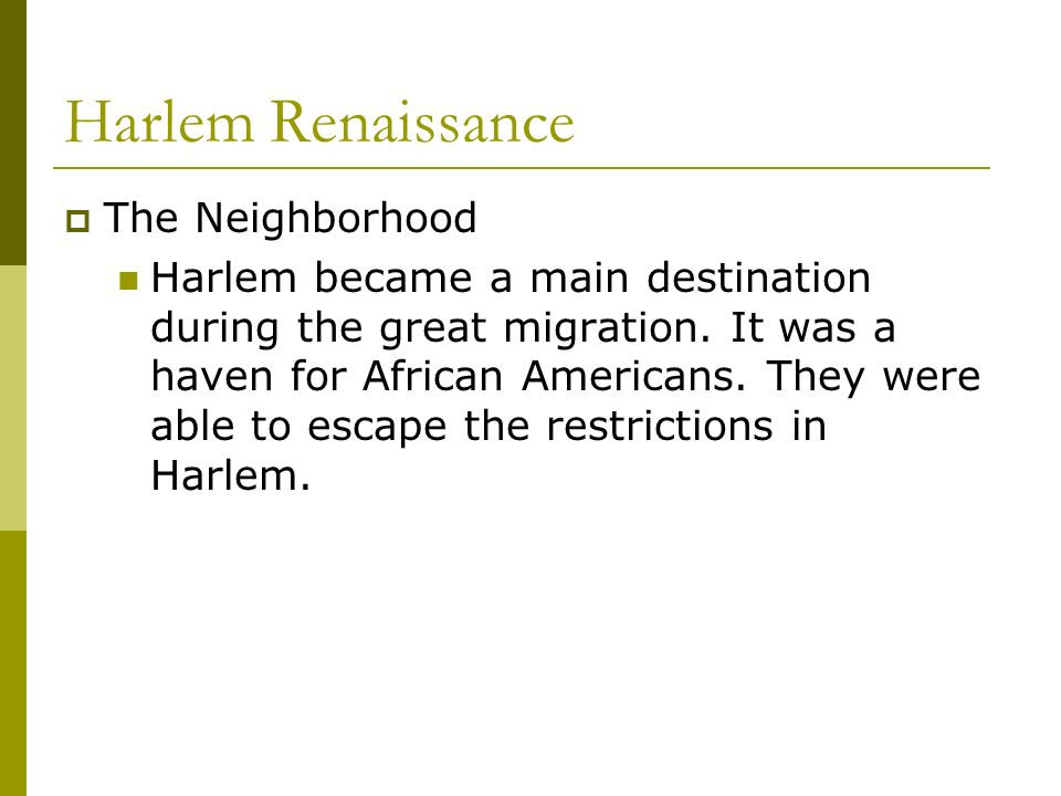 Harlem Renaissance The Neighborhood