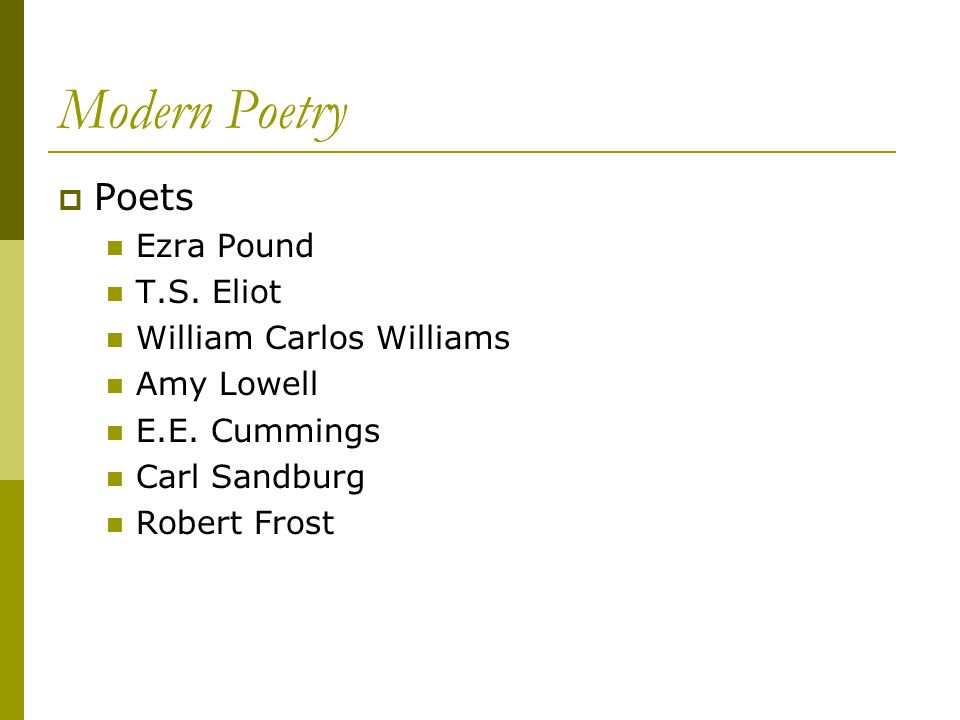 Modern Poetry Poets Ezra Pound T.S. Eliot William Carlos Williams