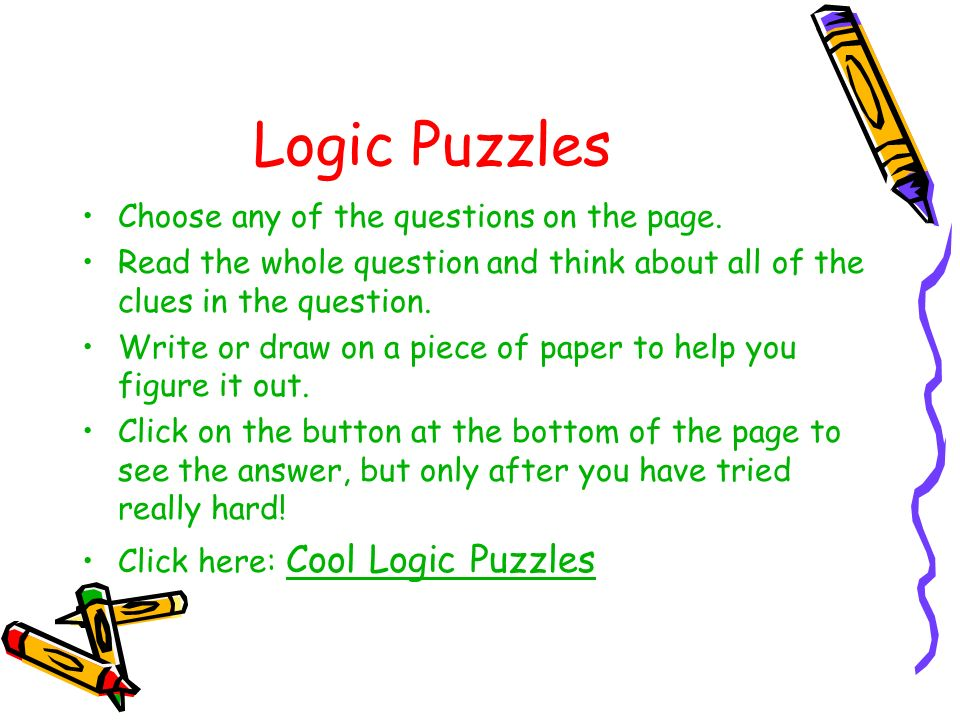 Logic Puzzles Choose any of the questions on the page.