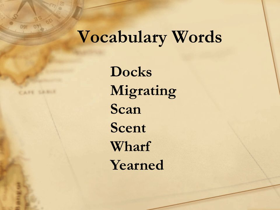 Vocabulary Words Docks Migrating Scan Scent Wharf Yearned