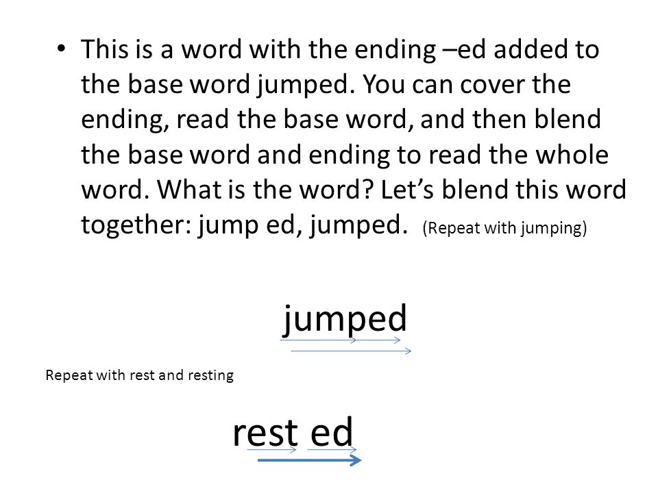 This is a word with the ending –ed added to the base word jumped