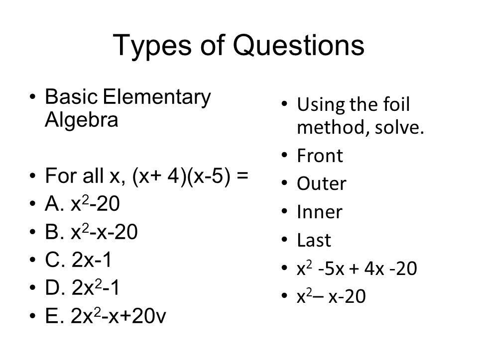Types of Questions Basic Elementary Algebra