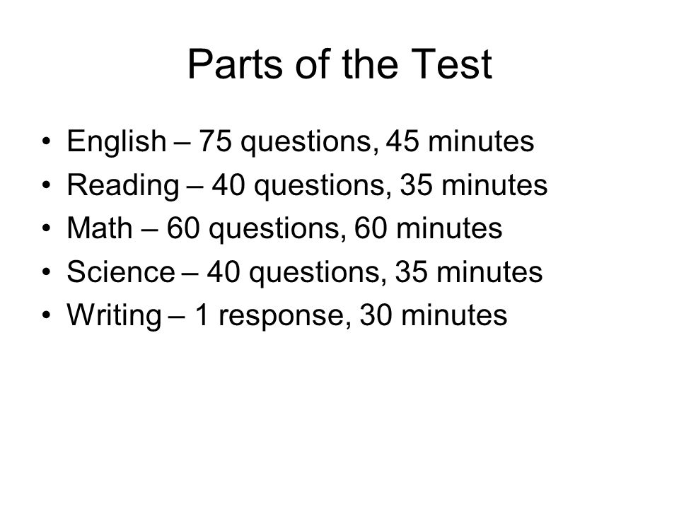 Parts of the Test English – 75 questions, 45 minutes