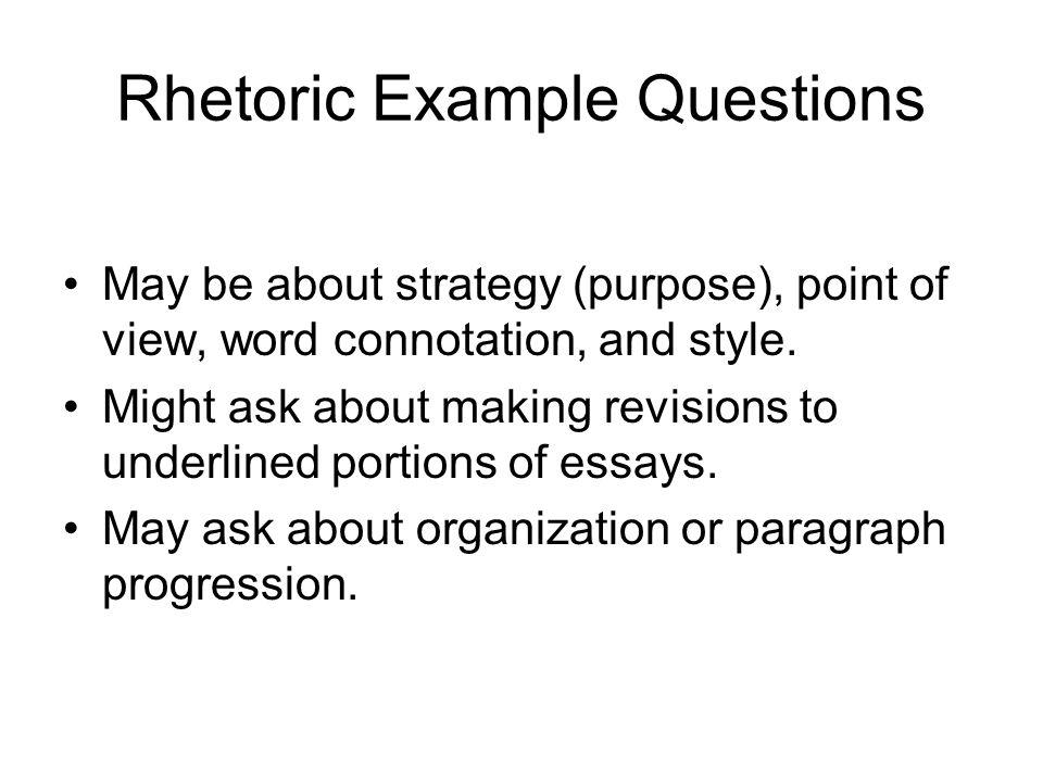 Rhetoric Example Questions