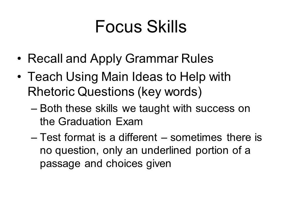 Focus Skills Recall and Apply Grammar Rules