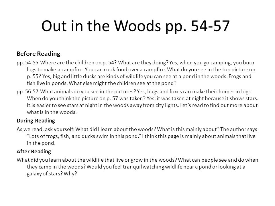 Out in the Woods pp. 54-57 Before Reading During Reading After Reading