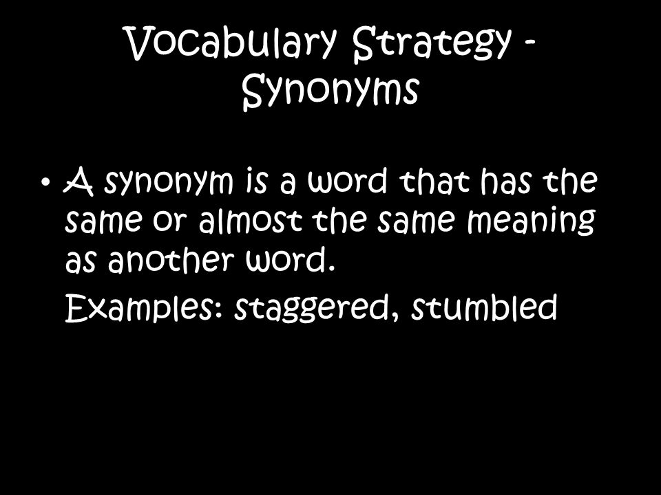 Vocabulary Strategy - Synonyms