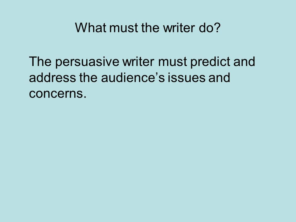What must the writer do.