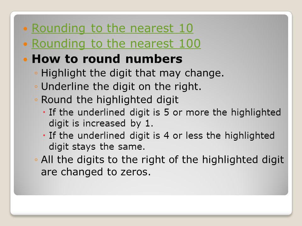 Rounding to the nearest 10 Rounding to the nearest 100