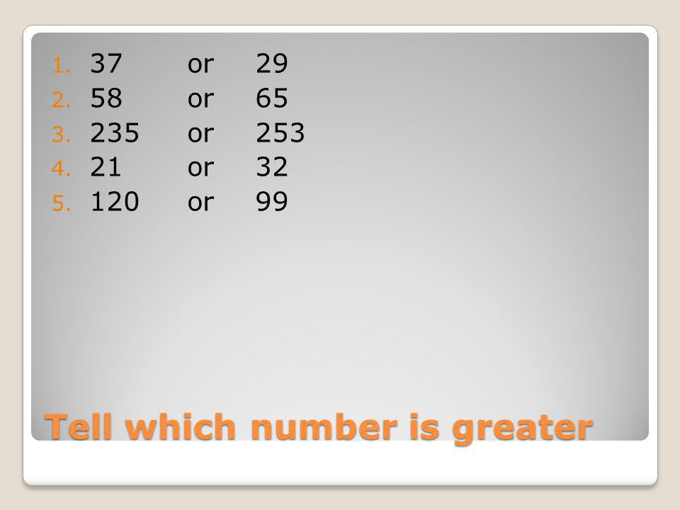 Tell which number is greater