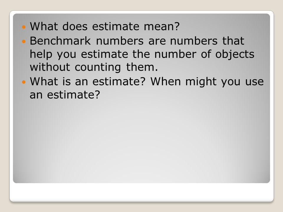 What does estimate mean