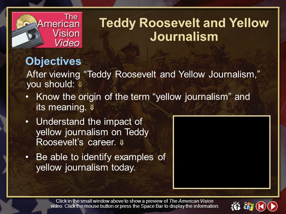 Teddy Roosevelt and Yellow Journalism
