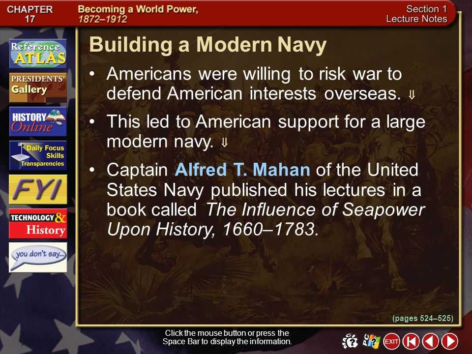 Building a Modern Navy Americans were willing to risk war to defend American interests overseas. 