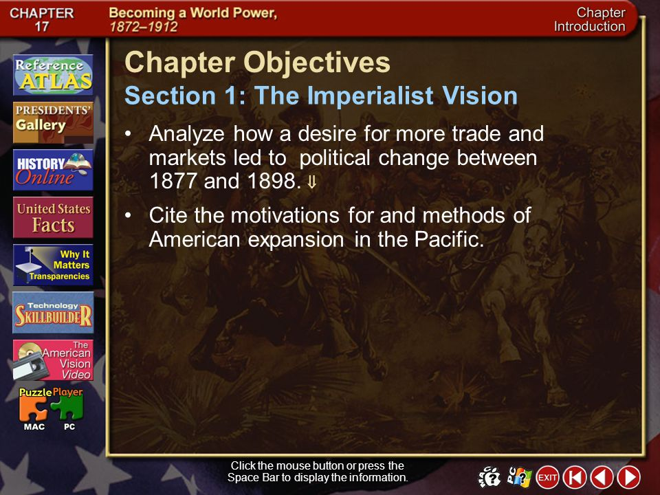 Chapter Objectives Section 1: The Imperialist Vision