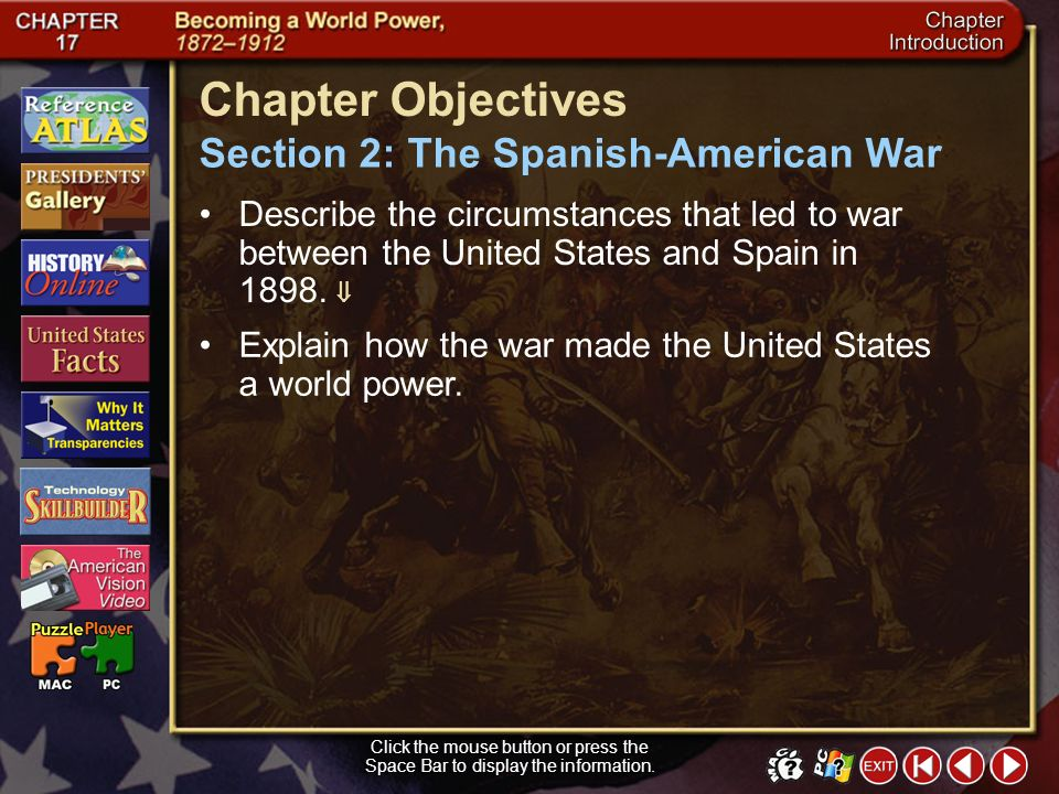 Chapter Objectives Section 2: The Spanish-American War