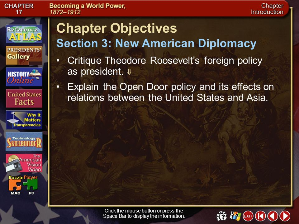 Chapter Objectives Section 3: New American Diplomacy