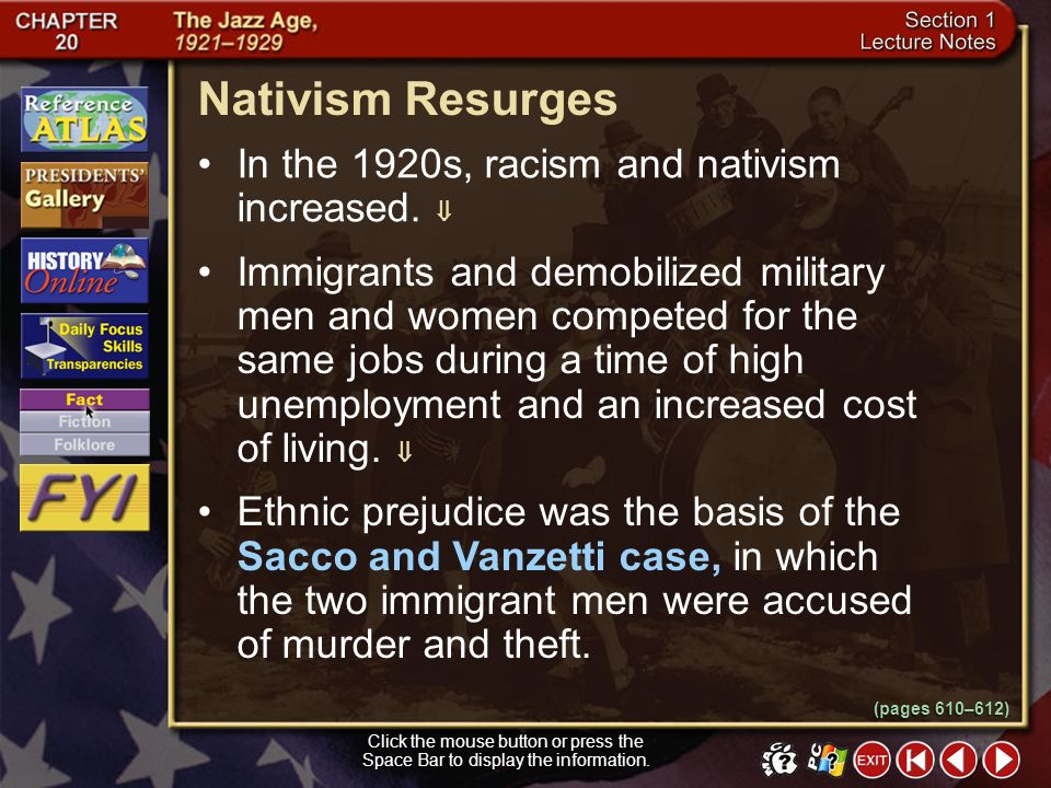 Nativism Resurges In the 1920s, racism and nativism increased. 