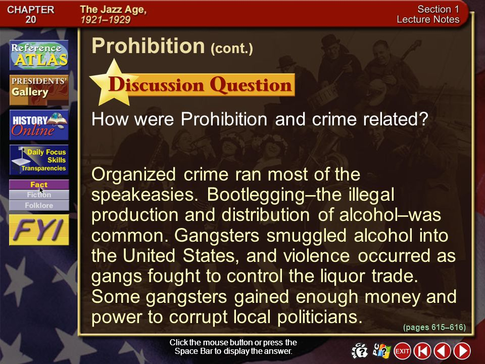 Prohibition (cont.) How were Prohibition and crime related