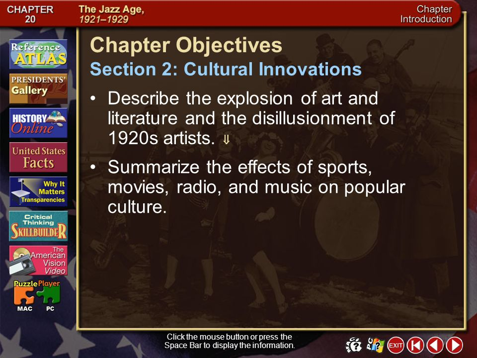 Chapter Objectives Section 2: Cultural Innovations