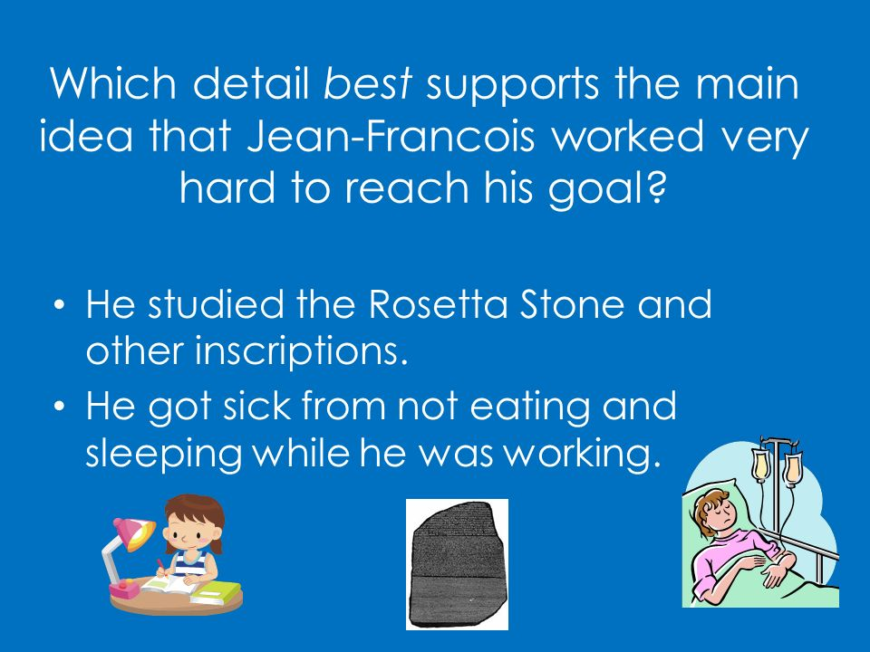 Which detail best supports the main idea that Jean-Francois worked very hard to reach his goal