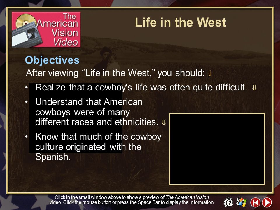 Life in the West Objectives