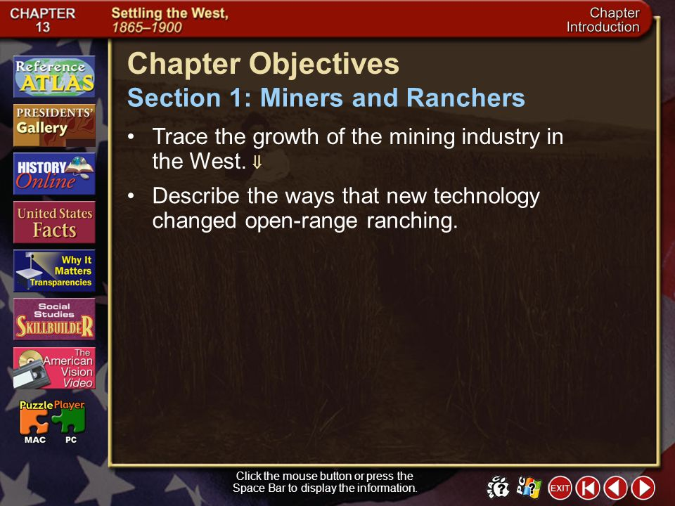 Chapter Objectives Section 1: Miners and Ranchers