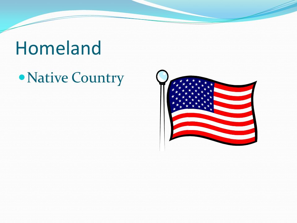 Homeland Native Country