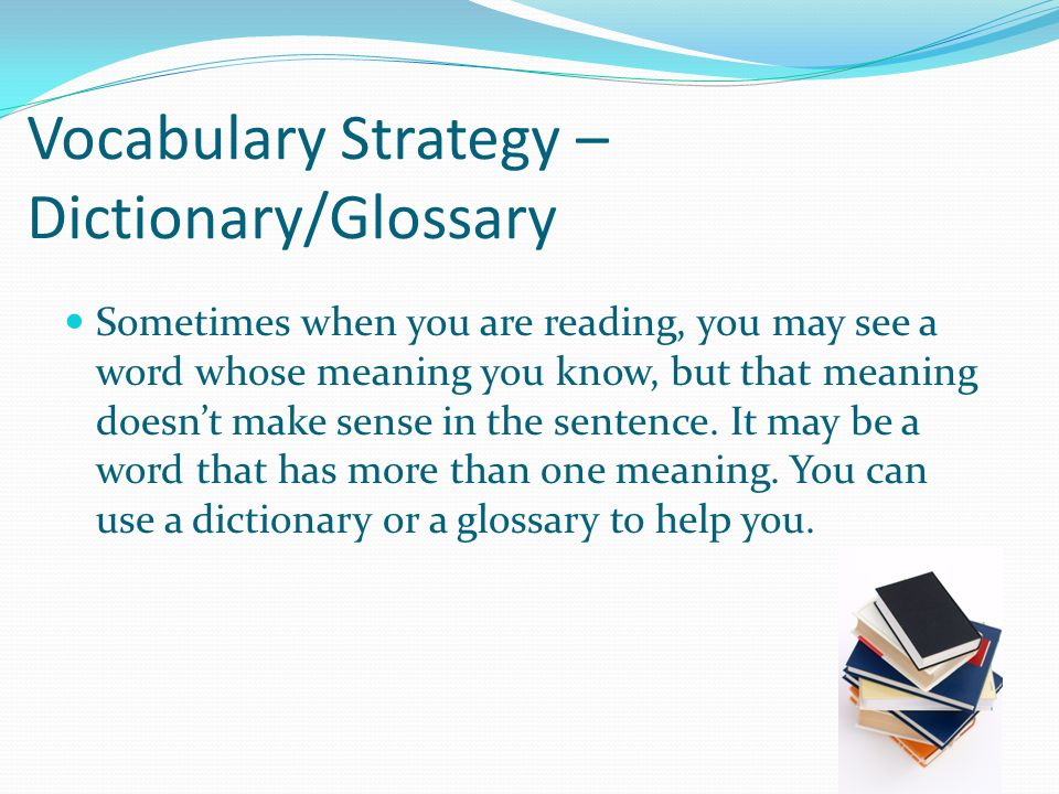 Vocabulary Strategy – Dictionary/Glossary