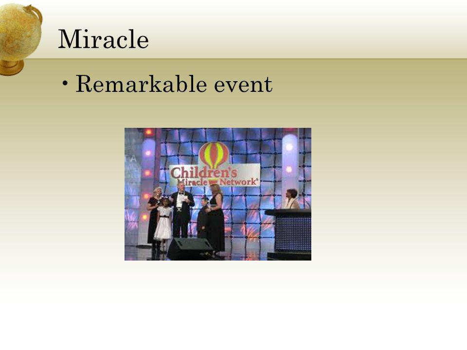 Miracle Remarkable event