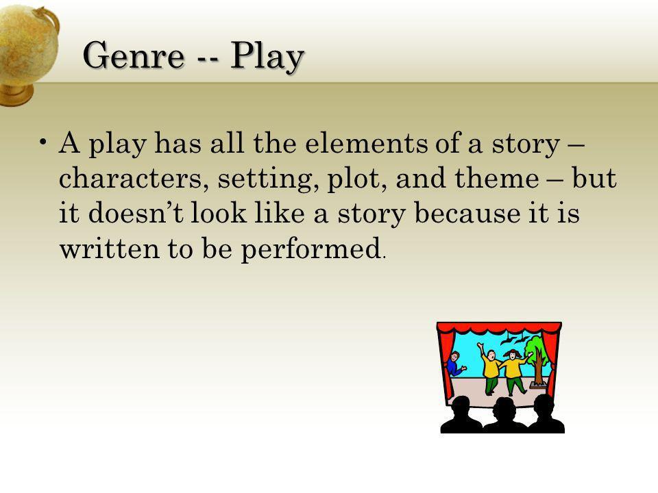 Genre -- Play