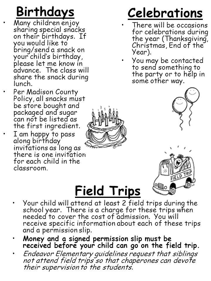 Birthdays Celebrations Field Trips